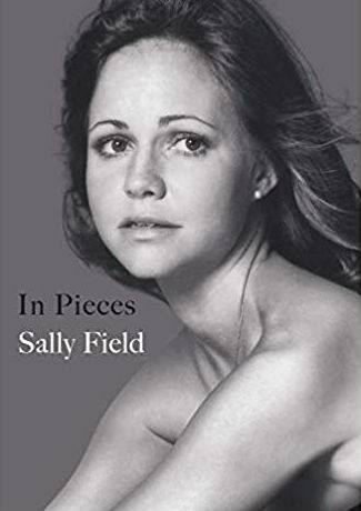 Sally Field, In Pieces, book cover