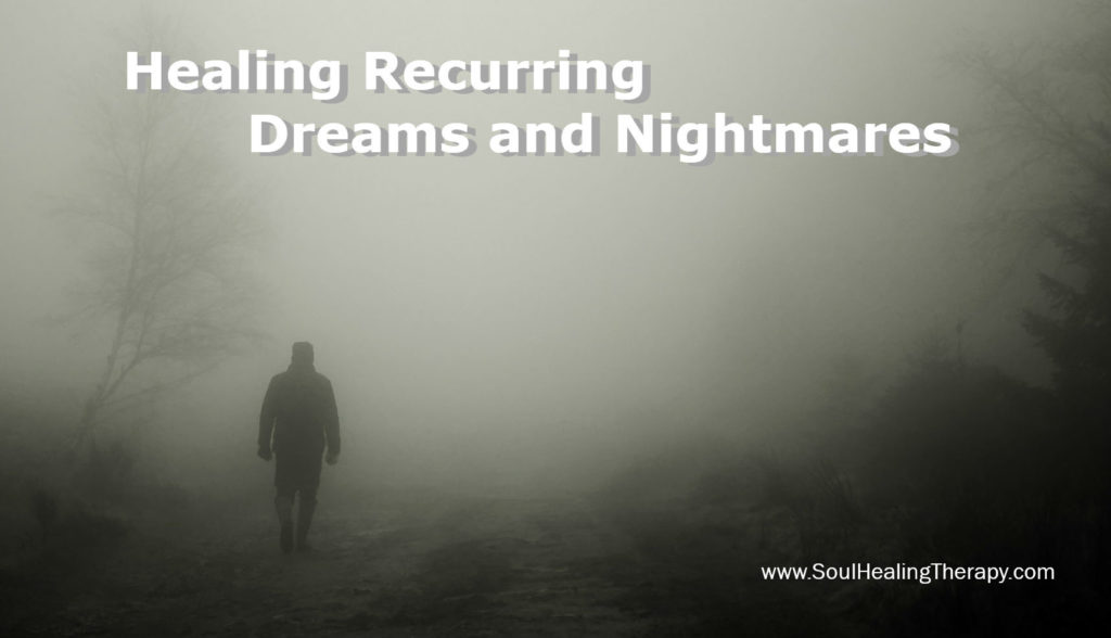 How to Heal Recurring Dreams and Nightmares